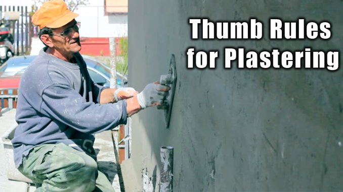 Thumb Rules for Plastering